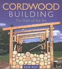 Cordwood Building: The State of the Art by New Society Publishers (Paperback, 2003)