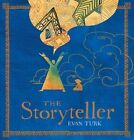 The Storyteller by Evan Turk 9781481435185 (hardback 2016)