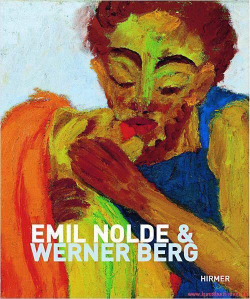 Fachbuch Emil Nolde und Werner Berg Buch PLUS eBook tolle Bilder, REDUZIERT OVP