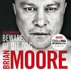 Beware of the Dog by Brian Moore (CD-Audio, 2011)