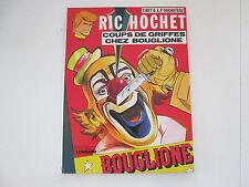 RIC HOCHET 1978 TBE COUPS DE GRIFFES CHEZ BOUGLIONE BAS DU DOS ABIME