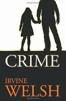 Crime,Irvine Welsh