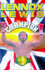 Lennox Lewis: The Autobiography of Britain's First World Heavyweight Champion This Century by Lennox Lewis, Joe Steeples (Paperback, 1997)