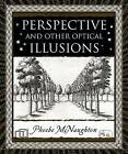 Perspective and Other Optical Illusions by Phoebe McNaughton (Hardback, 2008)