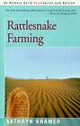Rattlesnake Farming by Kathryn Kramer (Paperback / softback, 2000)