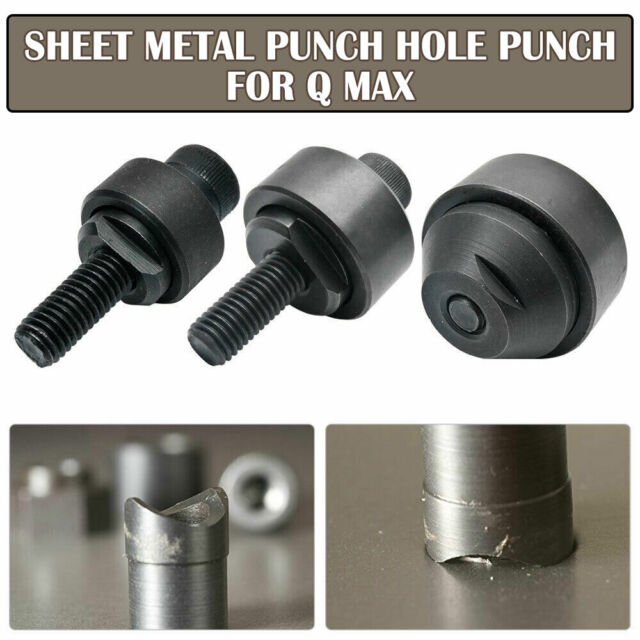For Q.Max Sheet Metal Punch Hole Punch Many Size 16mm to 50 mm