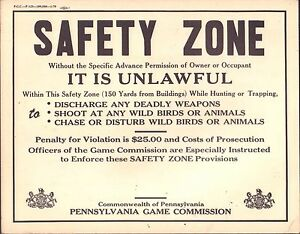 Pennsylvania-Game-Commission-Safety-Zone-Vintage-1950-039-s-Sign-14-034-x11-034-110716DBE