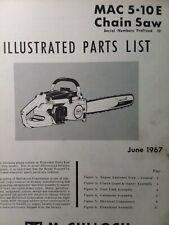 Mcculloch Chain Saw Mac 5 10e Master Parts Manual 2 Cycle Gasoline Chainsaw 1967