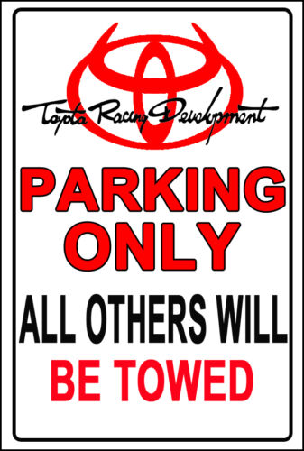 Custom TRD  Parking Sign Only TRD License Plate Tacoma