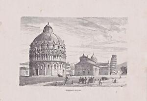 Pisa, Italien, Italy - Domplatz - Stich, Holzstich um 1885