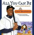 All You Can be: Dream it, Draw it, Become it! by Curtis Granderson (Hardback, 2009)
