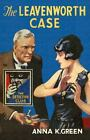 Detective Club Crime Classics: The Leavenworth Case by Anna K. Green (2016, Hardcover)