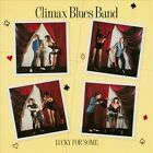 Lucky for Some by Climax Blues Band (CD, Apr-2012, Repertoire)