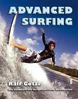 Advanced Surfing von Ralf Götze (2011, Gebundene Ausgabe)
