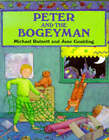 Peter and the Bogeyman by Michael Ratnett, June Goulding (Paperback, 1991)