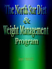 The North Star Diet and Weight Management Program by Gregory Thedore Mucha (Paperback / softback, 2006)