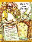 Beard on Bread by James A. Beard (Paperback, 1995)