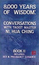 8000 Years of Wisdom: Vol II: Book 2: Includes Sex & Pregnancy Guidance