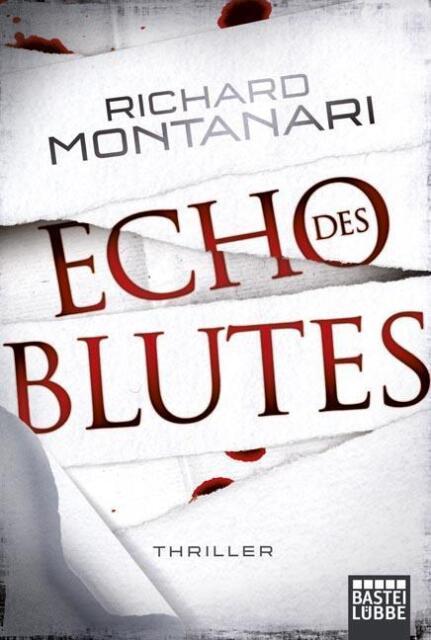 Montanari, Richard - Echo des Blutes: Thriller /4