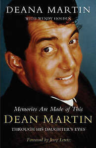 Memories-are-Made-of-This-Dean-Martin-Through-His-Daughter-039-s-Eyes-ExLibrary