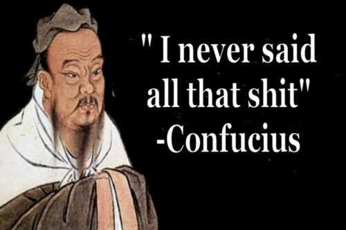"Confucius /""I Never said all that S#*/&/"" Man Cave SIGN 4x6 magnet Fridge Toolbox"