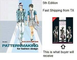 Fast Shipping From Tx Patternmaking For Fashion Design Armstrong 5th Edition 9780136069348 Ebay