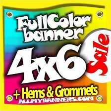 4x6 Printed Full Color Custom Banner Sign * Sale Price * +grommets +hems AMBSP