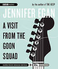 A Visit from the Goon Squad by Jennifer Egan (CD-Audio, 2010)