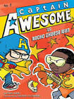 Captain Awesome vs. Nacho Cheese Man by Stan Kirby (Hardback, 2012)