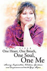 One Heart, One Breath, One Soul, One Me by Gaye Piper (Paperback / softback, 2010)