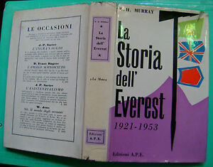 MURRAY LA STORIA DELL'EVEREST 1021-1953 ED. A.P.E. 1953 - Italia - MURRAY LA STORIA DELL'EVEREST 1021-1953 ED. A.P.E. 1953 - Italia