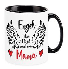"Tasse /""Engel ohne Flügel nennt man Mama/"" Name Muttertag Widmung Geschenk"