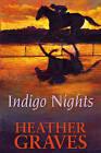 Indigo Nights by Heather Graves (Hardback, 2009)