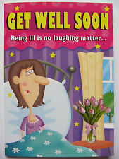 SUPER FUNNY BEING ILL IS NO LAUGHING MATTER GET WELL GREETING CARD