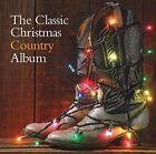 The Classic Christmas Country Album VA CD