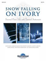 Snow Falling On Ivory - Seasonal Piano Solos with Optional Instruments - Book Sheet Music