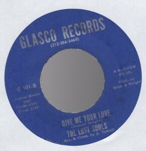 Orig THE LOST SOULS It Won't Work Out Baby/Give Me Your Love 45 EX Northern Soul