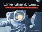 One Giant Leap: The Story of Neil Armstrong by Don Brown (Paperback, 2001)