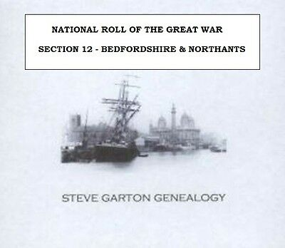 NATIONAL ROLL OF THE GREAT WAR  SECTION 12  BEDS & NORTHANTS