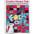 Creative Sweary Cats: Adult Coloring Books Featuring Stress Relieving and Hilarious Colorful Cats with Swear Word Designs- Best Coloring Book Gift for Friends, Family and Loved Ones! by Adult Coloring Books (Paperback / softback, 2016)