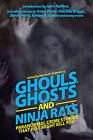 Ghouls, Ghosts, and Ninja Rats: Paranormal Crime Stories That Just Might Kill You by Skyhorse Publishing (Paperback, 2013)