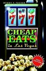 777 Cheap Eats in Las Vegas by Wendy Y Tucker (Paperback / softback, 2003)