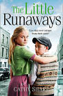 The Little Runaways (Halfpenny Orphans, Book 2) by Cathy Sharp (Paperback, 2016)
