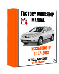 />/> OFFICIAL WORKSHOP Manual Service Repair FOR Nissan Rogue 2007-2013