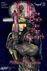 The Chain Saw Man Cometh Sequal II by Milkweed Augustine 9781418499198