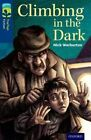 Oxford Reading Tree TreeTops Fiction: Level 14: Climbing in the Dark by Nick Warburton (Paperback, 2014)