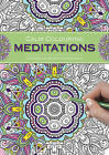 Calm Colouring: Meditations: 100 Creative Designs to Colour in by Southwater (Spiral bound, 2015)