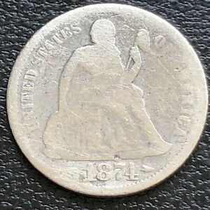 1874 Seated Liberty Dime 10c Mid Grade  #31195