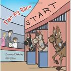 THE Big Race by Donna Christie (Paperback, 2013)