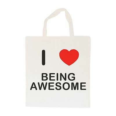 I Love Being Awesome - Cotton Bag | Size choice Tote, Shopper or Sling